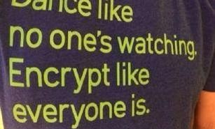 encrypt like everyone is watching