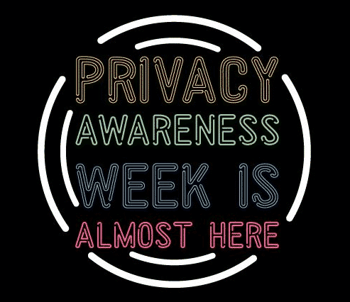 PAW Privacy Awareness Week Almost Here